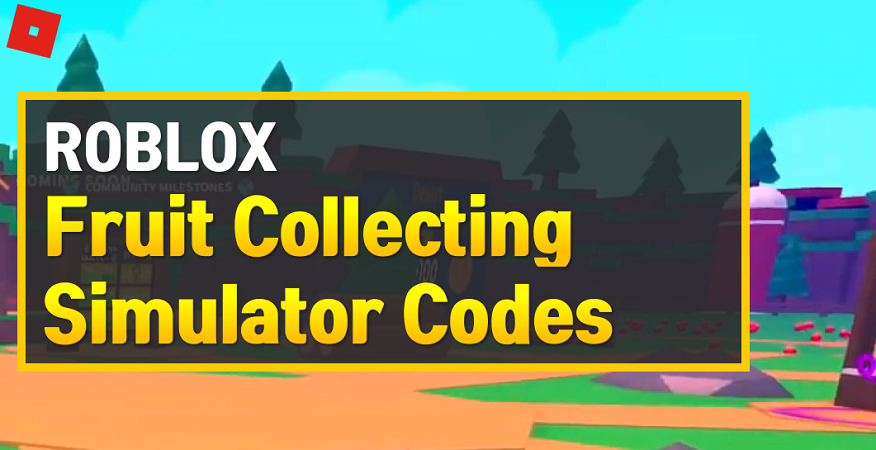 Roblox Fruit Collecting Simulator Codes