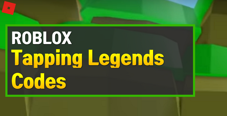 Roblox Tapping Legends Codes